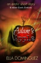 Adam's Apple ebook by Ella Dominguez