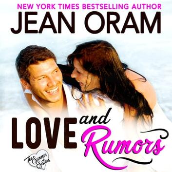 Love and Rumors - A Billionaire Movie Star Sweet Contemporary Romance audiobook by Jean Oram
