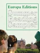 The Europa Editions Summer Reading Sampler ebook by Various
