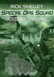 Holding the Line ebook by Rick Shelley