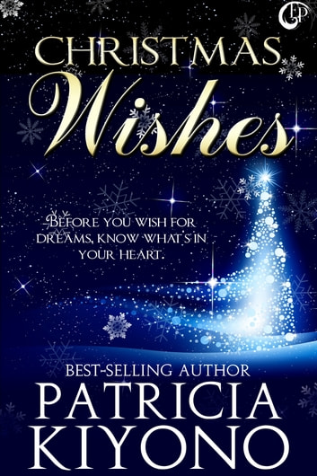 Christmas Wishes ebook by Patricia Kiyono
