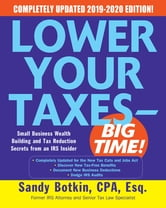 2020 Small Business Tax Rate.Lower Your Taxes Big Time 2019 2020 Small Business Wealth Building And Tax Reduction Secrets From An Irs Insider