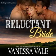 Their Reluctant Bride audiobook by Vanessa Vale