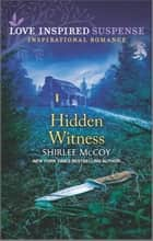 Hidden Witness ebook by Shirlee McCoy