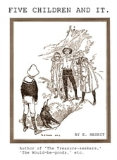 Five Children and It by ebook by EDITH NESBIT