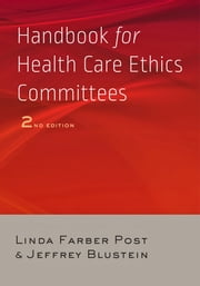 Handbook for Health Care Ethics Committees ebook by Linda Farber Post,Jeffrey Blustein
