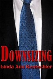 Downsizing ebook by Linda Ann Rentschler