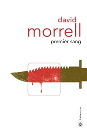 Premier sang ebook by David MORRELL