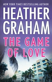 The Game of Love ebook by Heather Graham