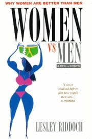 Women vs Men & Men vs Women ebook by Ian Black,Lesley Riddoch