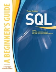 SQL: A Beginner's Guide, Third Edition - A Beginner's Guide, Third Edition ebook by Andy Oppel,Robert Sheldon