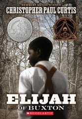 Elijah of Buxton ebook by Christopher Paul Curtis