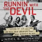 Runnin' with the Devil - A Backstage Pass to the Wild Times, Loud Rock, and the Down and Dirty Truth Behind the Making of Van Halen audiobook by Noel Monk, Joe Layden