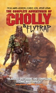 The Complete Adventures of Cholly & Flytrap ebook by Arthur Sudyam