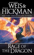 Rage of the Dragon - A Dragonships of Vindras Novel ebook by Margaret Weis, Tracy Hickman