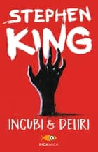 Incubi & deliri eBook by Tullio Dobner, Stephen King