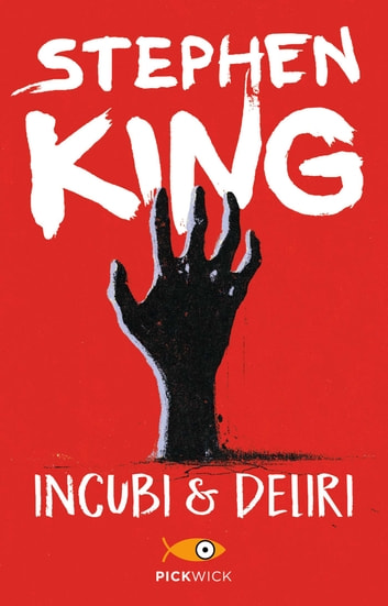 Incubi & deliri ebook by Stephen King
