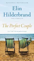 The Perfect Couple eBook by Elin Hilderbrand