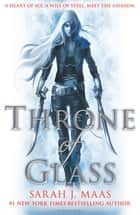 Throne of Glass ebook by