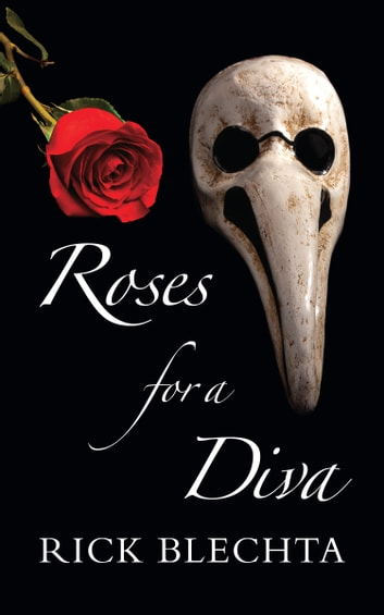 Roses for a Diva ebook by Rick Blechta