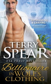 Billionaire in Wolf's Clothing ebook by Terry Spear