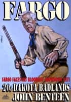 Fargo 20: Dakota Badlands ebook by