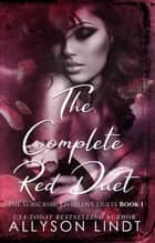 The Complete Red Duet ebook by Allyson Lindt