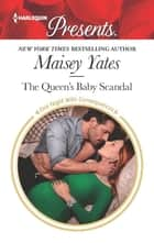 The Queen's Baby Scandal ebook by