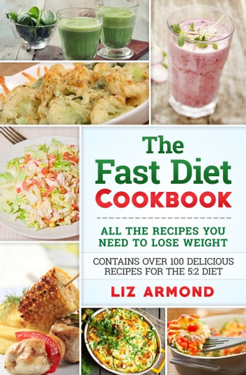 The Fast Diet Cookbook ebook by Liz Armond