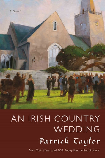 An Irish Country Wedding - A Novel ebook by Patrick Taylor