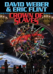 Crown of Slaves ebook by David Weber,Eric Flint