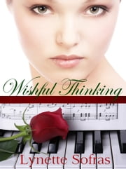 Wishful Thinking ebook by Lynette Sofras
