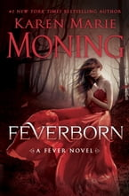 Feverborn, A Fever Novel