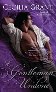 A Gentleman Undone ebook by Cecilia Grant