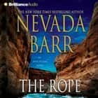 Rope, The audiobook by Nevada Barr