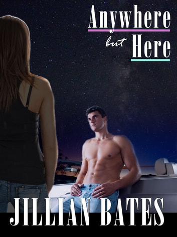 Anywhere but Here ebook by Jillian Bates