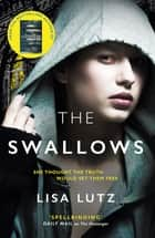 The Swallows ebook by Lisa Lutz