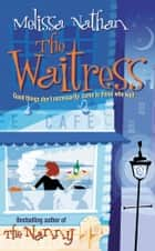 The Waitress ebook by Melissa Nathan