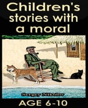 Children's stories with a moral by Sergey Nikolov ebook by Sergey Nikolov