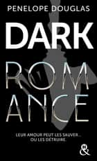 Dark romance - Au-delà de l'interdit, le livre qui va plus loin que le New Adult eBook by Penelope Douglas