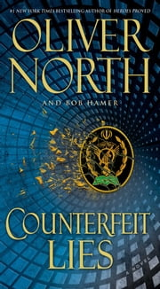 Counterfeit Lies ebook by Oliver North,Bob Hamer