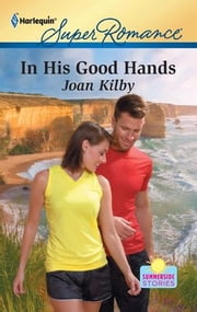 In His Good Hands ebook by Joan Kilby