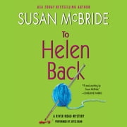 To Helen Back - A River Road Mystery audiobook by Susan McBride