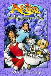 Akiko and the Journey to Toog ebook by Mark Crilley,Mark Crilley