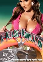 A Klassic Kompilation ebook by Kris Kreme