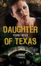 Daughter of Texas ebook by