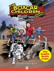 Mystery Ranch & Mike's Mystery ebook by Christopher E. Long,Mike Dubisch,Gertrude  C. Warner