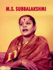 M.S. Subbalakshmi ebook by Manish Kumar 'Santosh'
