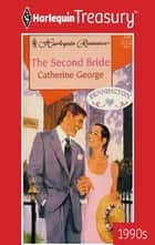 The Second Bride ebook by Catherine George