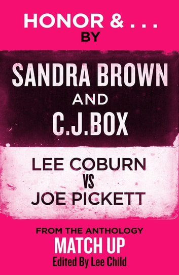 Honor & ... ebook by Sandra Brown,C. J. Box